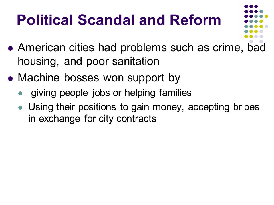 Political Scandal and Reform
