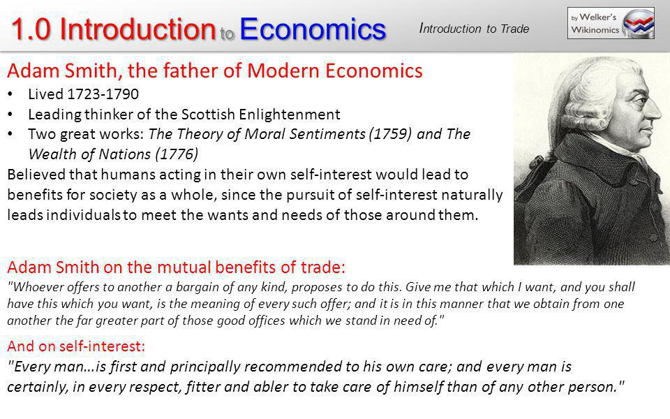 Adam Smith, the father of Modern Economics