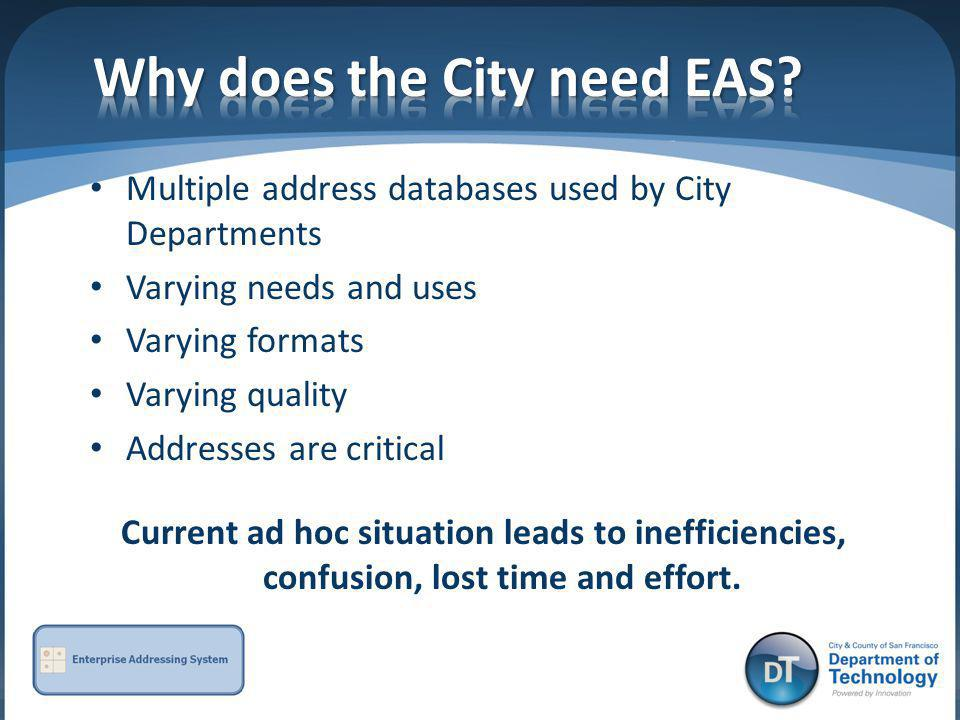 Why does the City need EAS
