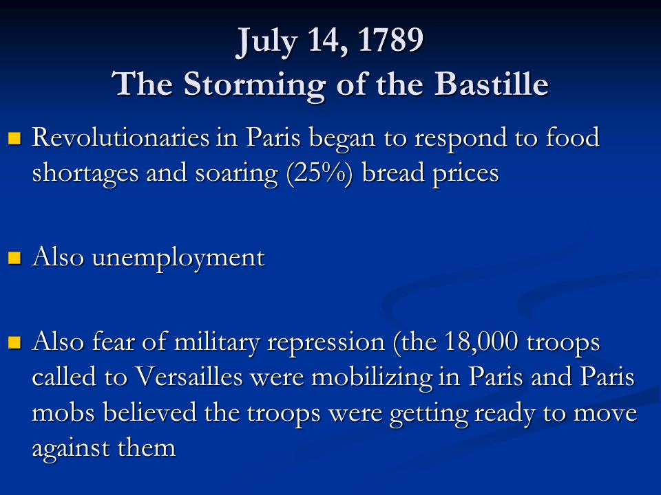 July 14, 1789 The Storming of the Bastille