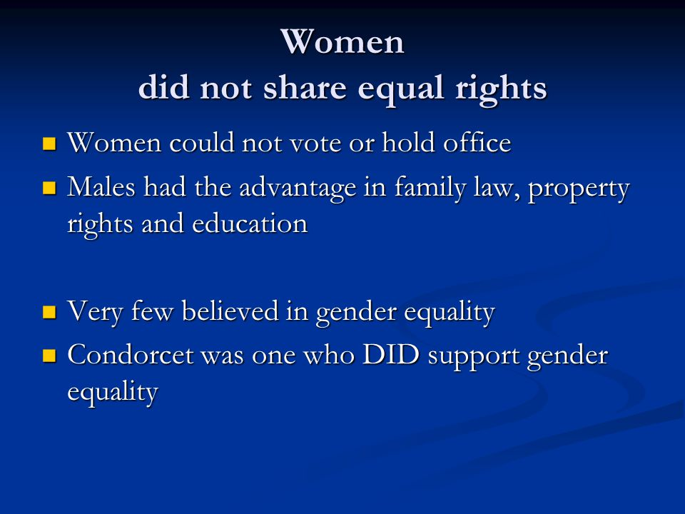 Women did not share equal rights