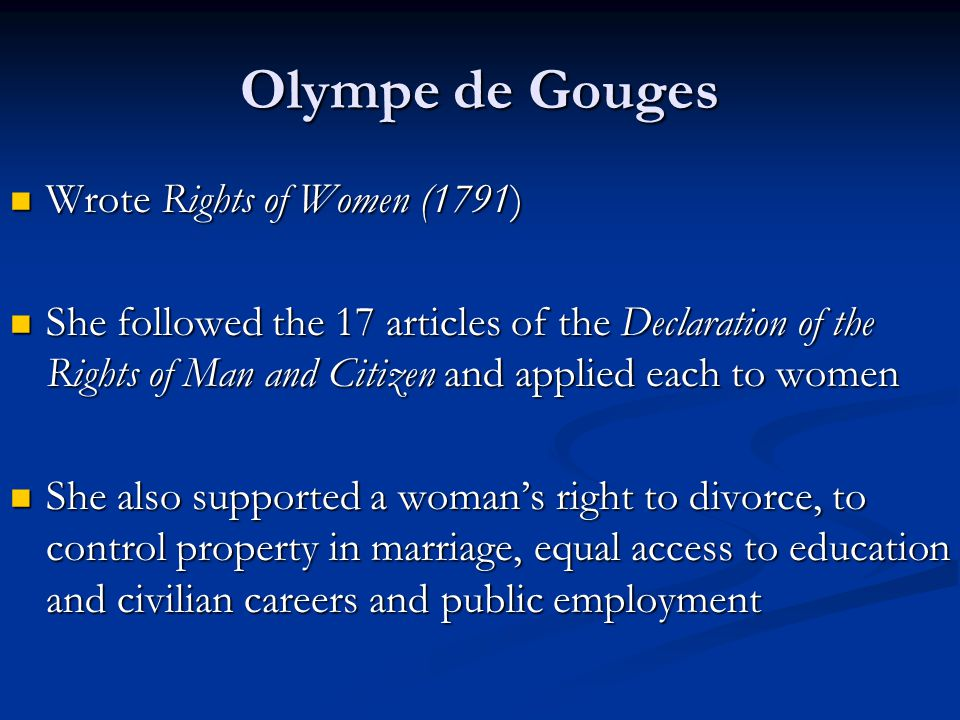 Olympe de Gouges Wrote Rights of Women (1791)