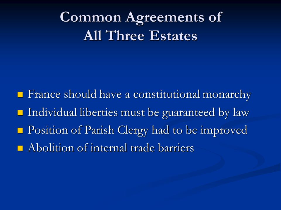 Common Agreements of All Three Estates