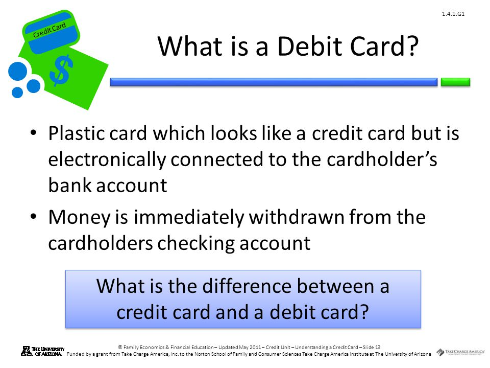 What is the difference between a credit card and a debit card