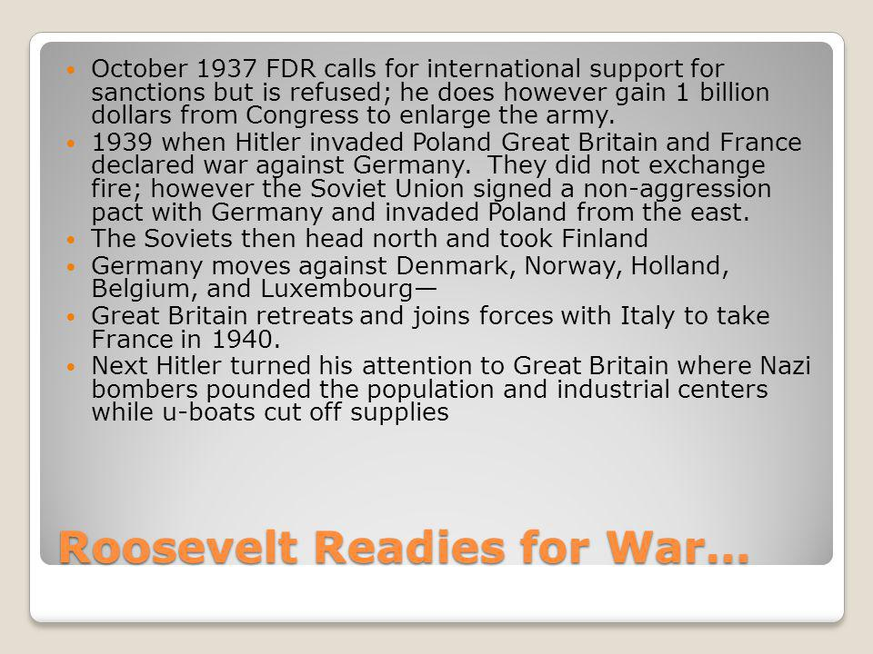 Roosevelt Readies for War…