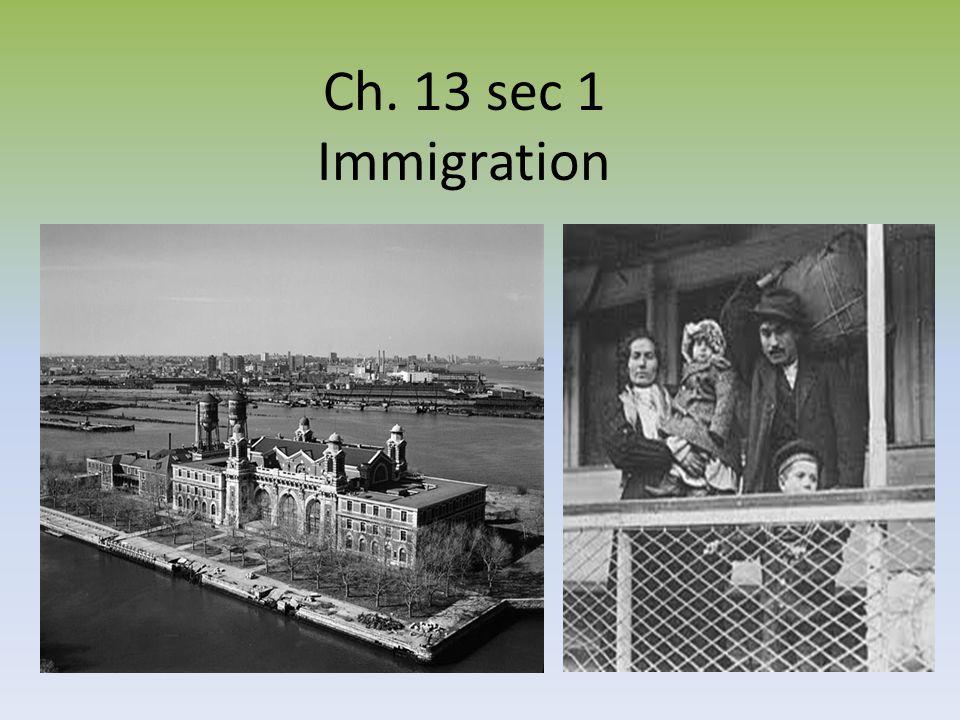 Ch. 13 sec 1 Immigration