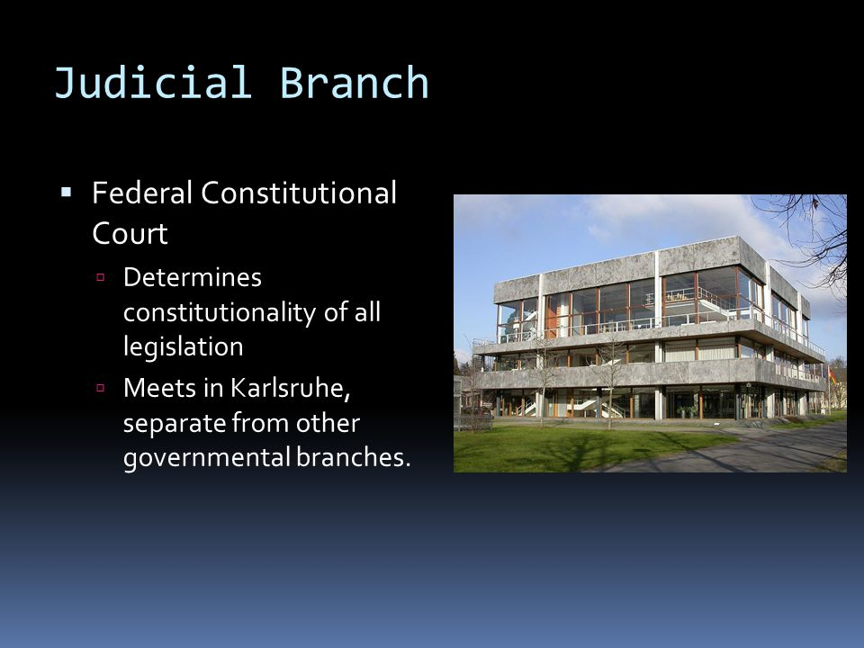 Judicial Branch Federal Constitutional Court