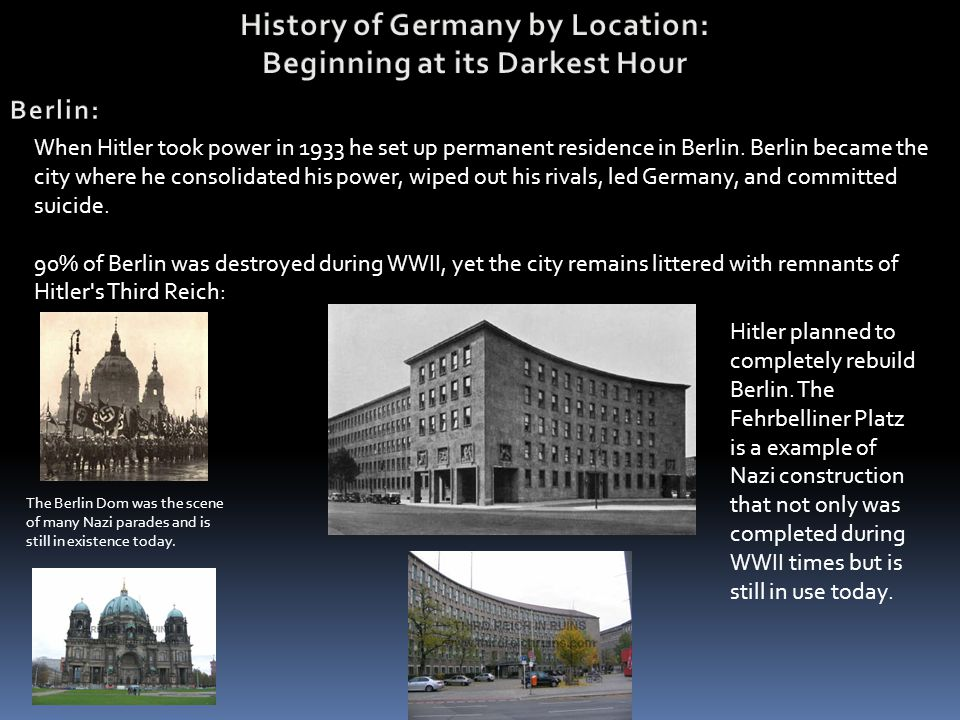History of Germany by Location: Beginning at its Darkest Hour