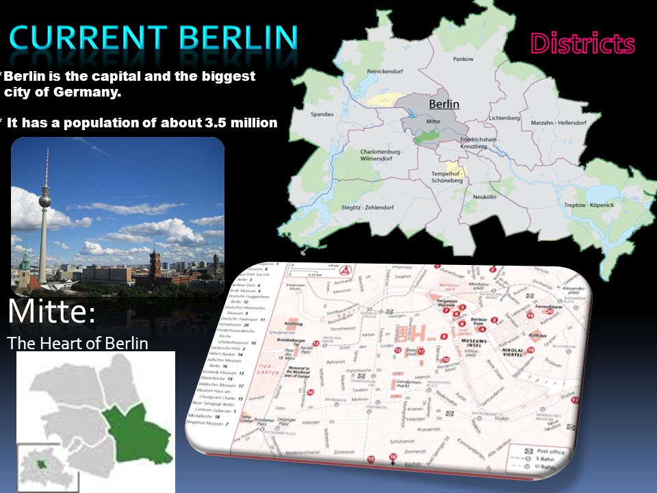 Current Berlin Mitte: Districts The Heart of Berlin