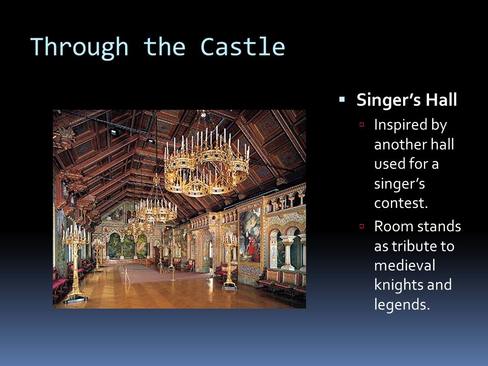 Through the Castle Singer's Hall