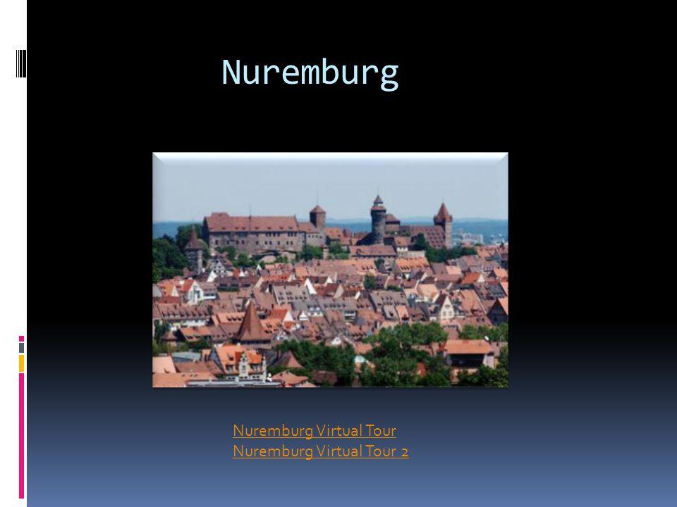 Nuremburg Nuremburg Virtual Tour Nuremburg Virtual Tour 2