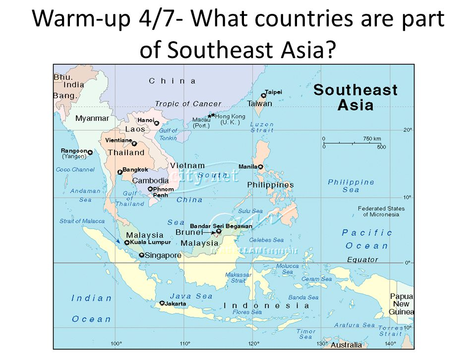 Warm-up 4/7- What countries are part of Southeast Asia