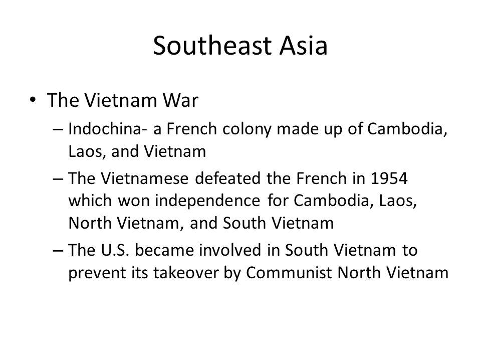 Southeast Asia The Vietnam War