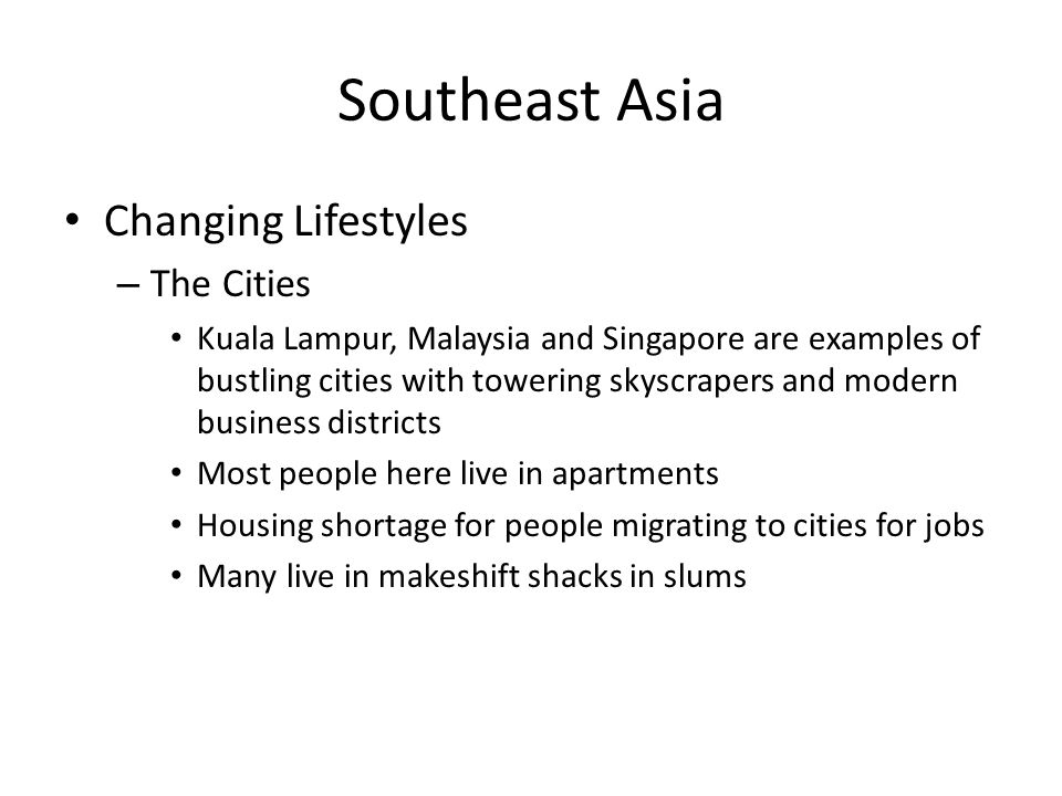 Southeast Asia Changing Lifestyles The Cities