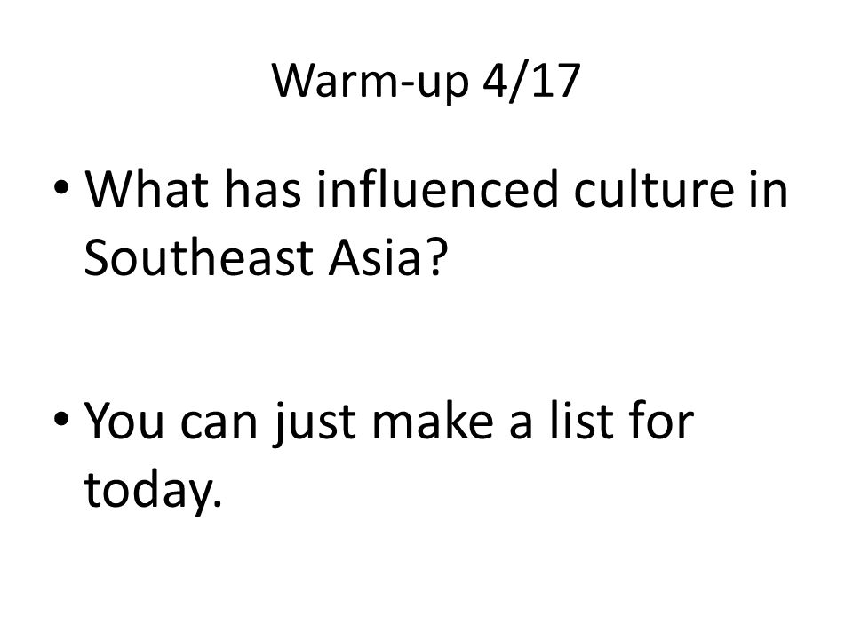 What has influenced culture in Southeast Asia