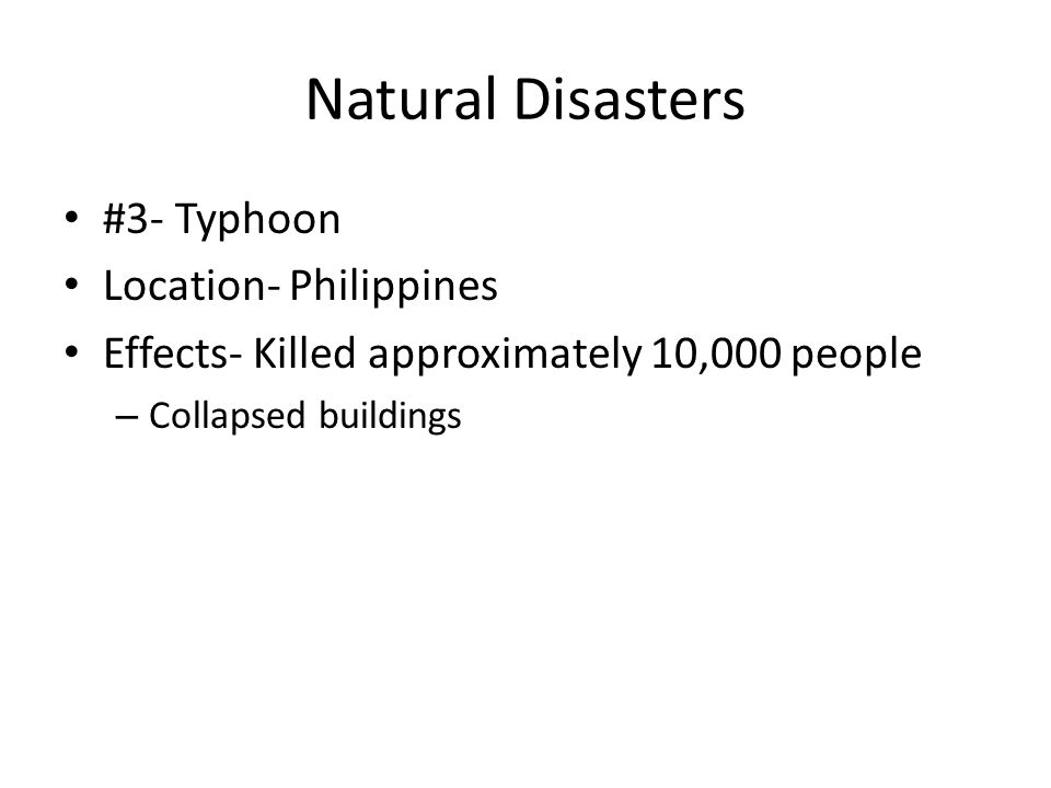Natural Disasters #3- Typhoon Location- Philippines
