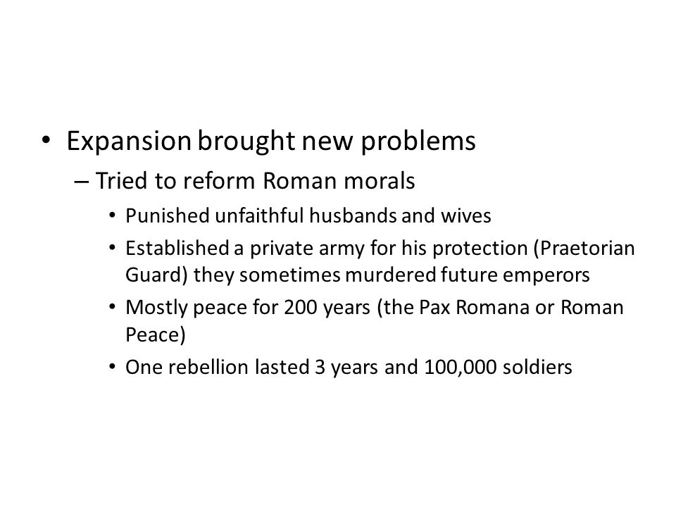 Expansion brought new problems