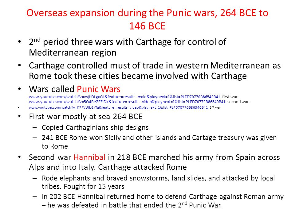 Overseas expansion during the Punic wars, 264 BCE to 146 BCE