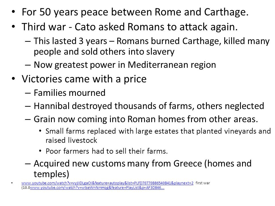 For 50 years peace between Rome and Carthage.