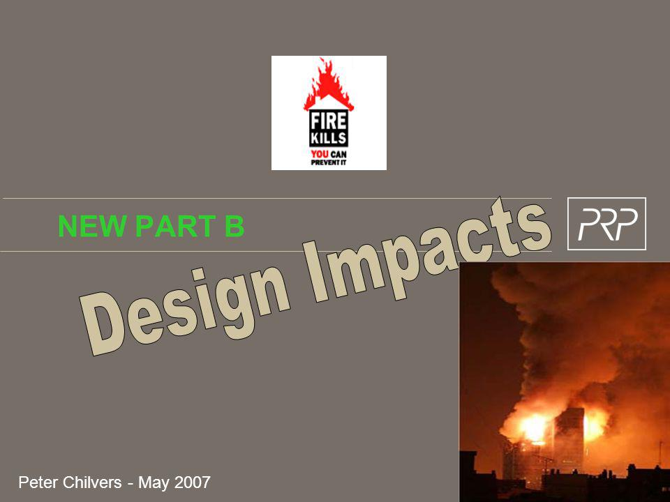 NEW PART B Design Impacts Peter Chilvers - May 2007