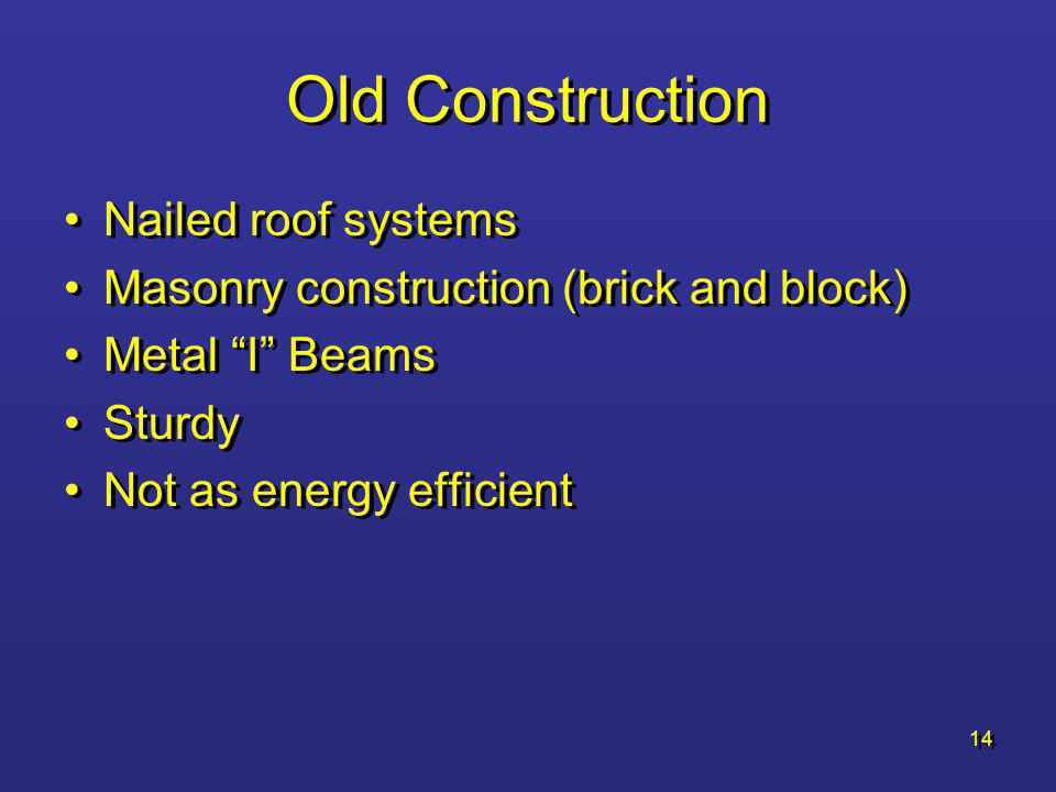 Old Construction Nailed roof systems