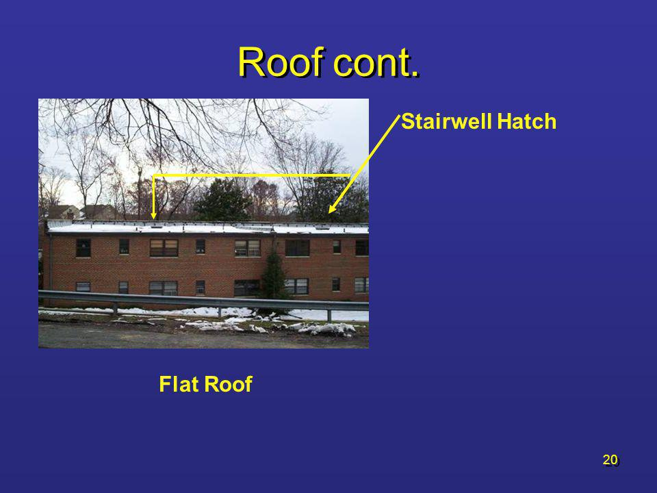Roof cont. Stairwell Hatch Flat Roof