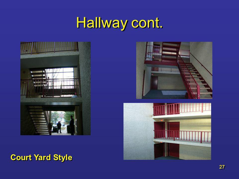 Hallway cont. Court Yard Style
