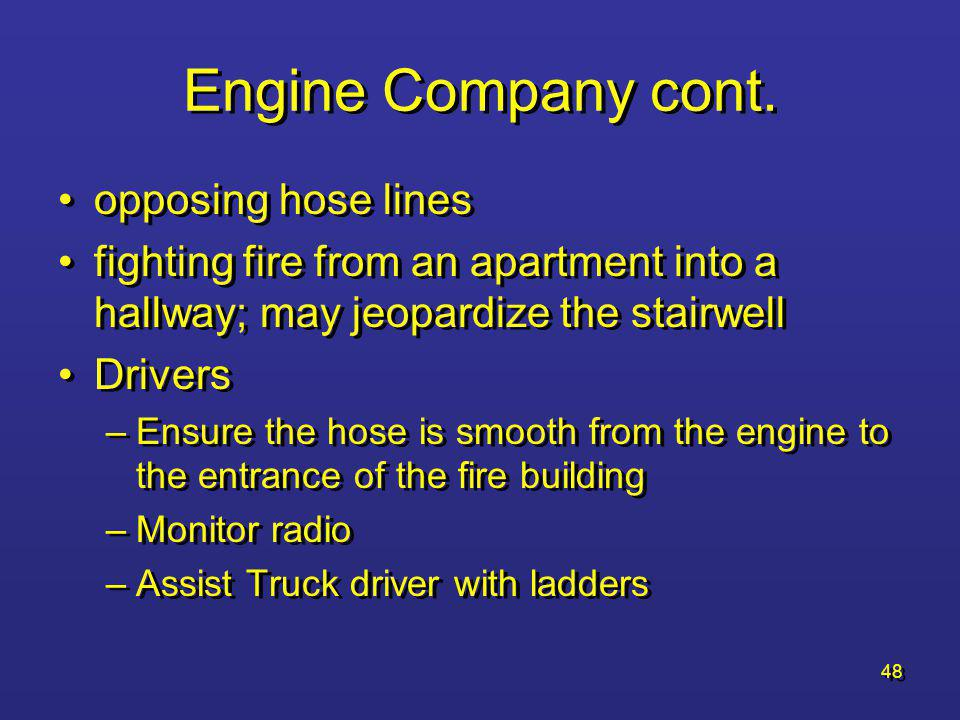 Engine Company cont. opposing hose lines