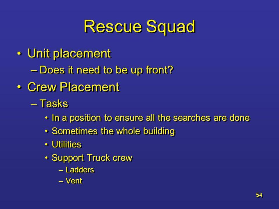 Rescue Squad Unit placement Crew Placement