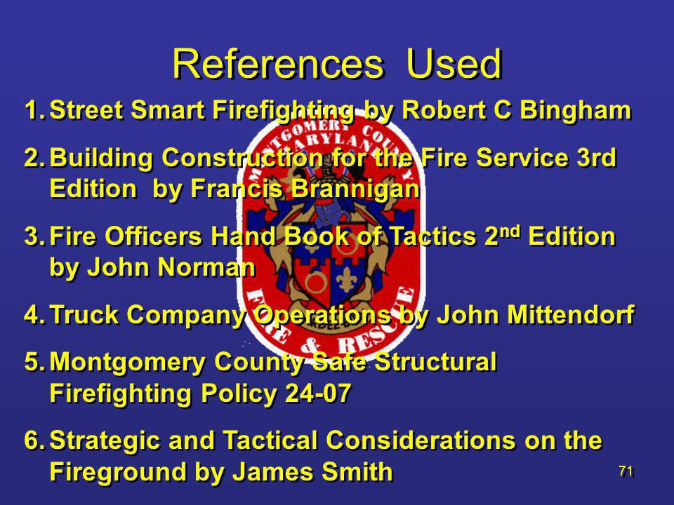 References Used Street Smart Firefighting by Robert C Bingham