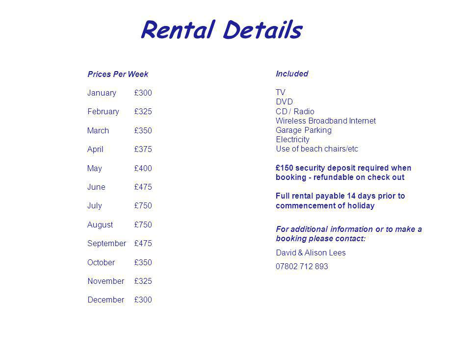 Rental Details Included Prices Per Week TV January £300 DVD CD / Radio