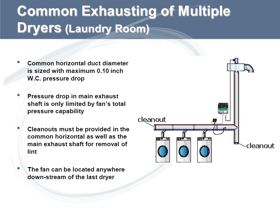 Common Exhausting of Multiple Dryers (Laundry Room)