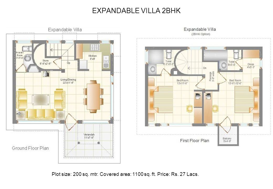 EXPANDABLE VILLA 2BHK Plot size: 200 sq. mtr. Covered area: 1100 sq. ft. Price: Rs. 27 Lacs.