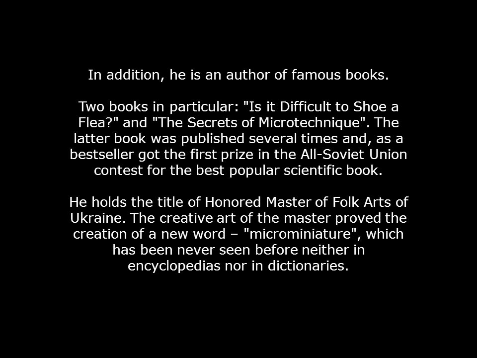 In addition, he is an author of famous books.
