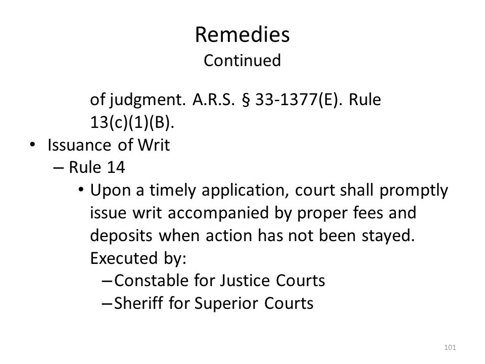 Remedies Continued of judgment. A.R.S. § 33-1377(E). Rule 13(c)(1)(B).