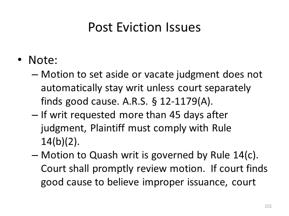 Post Eviction Issues Note: