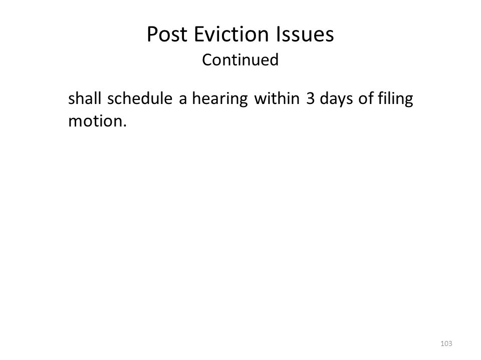 Post Eviction Issues Continued