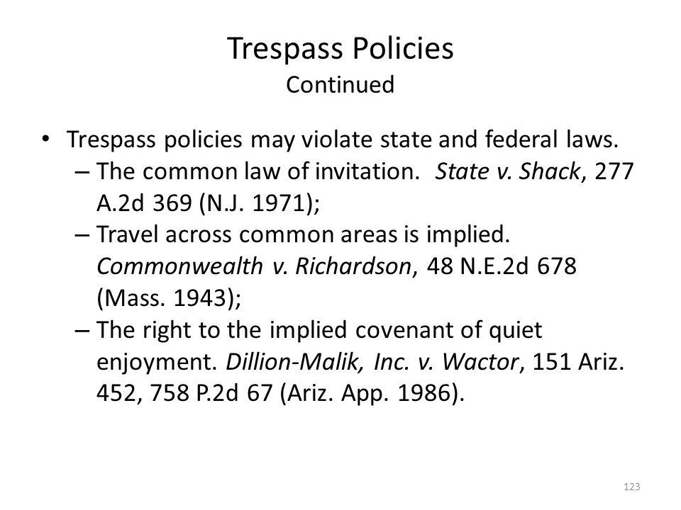 Trespass Policies Continued
