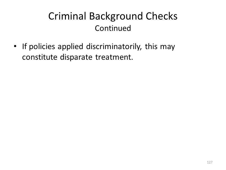 Criminal Background Checks Continued