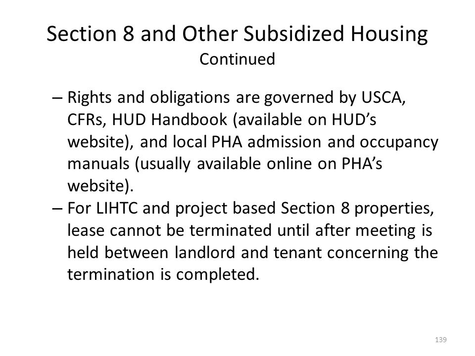Section 8 and Other Subsidized Housing Continued