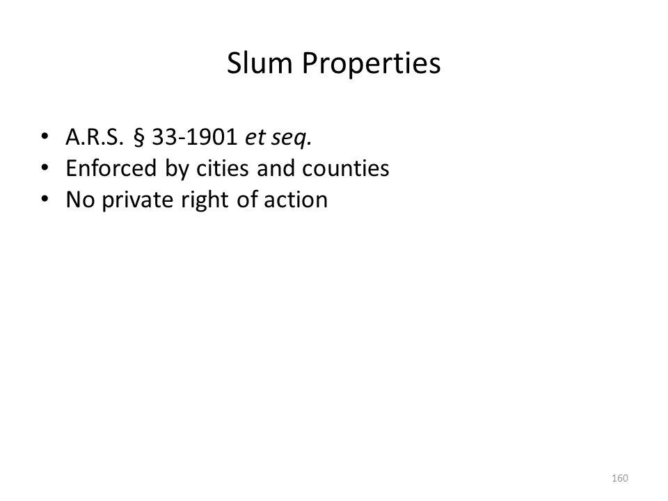 Slum Properties A.R.S. § 33-1901 et seq.