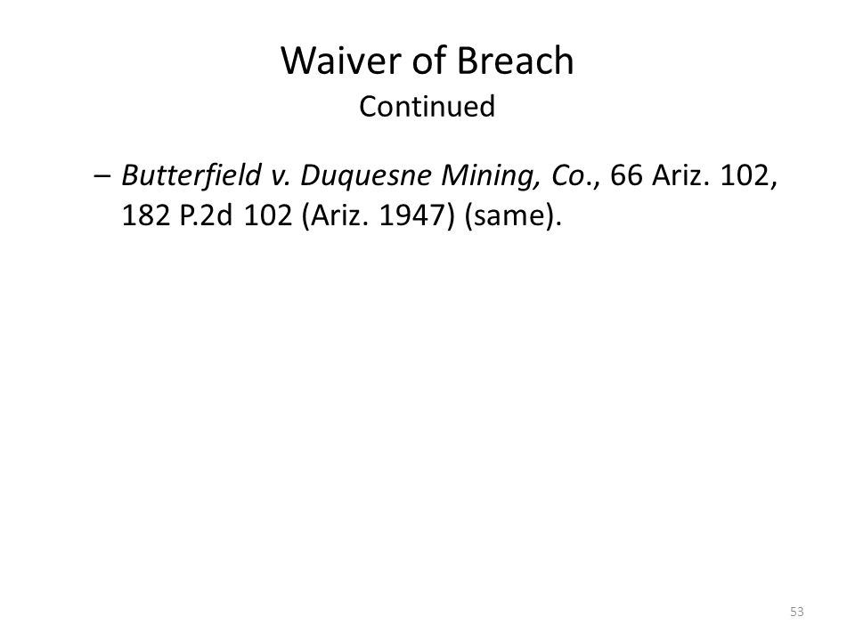 Waiver of Breach Continued