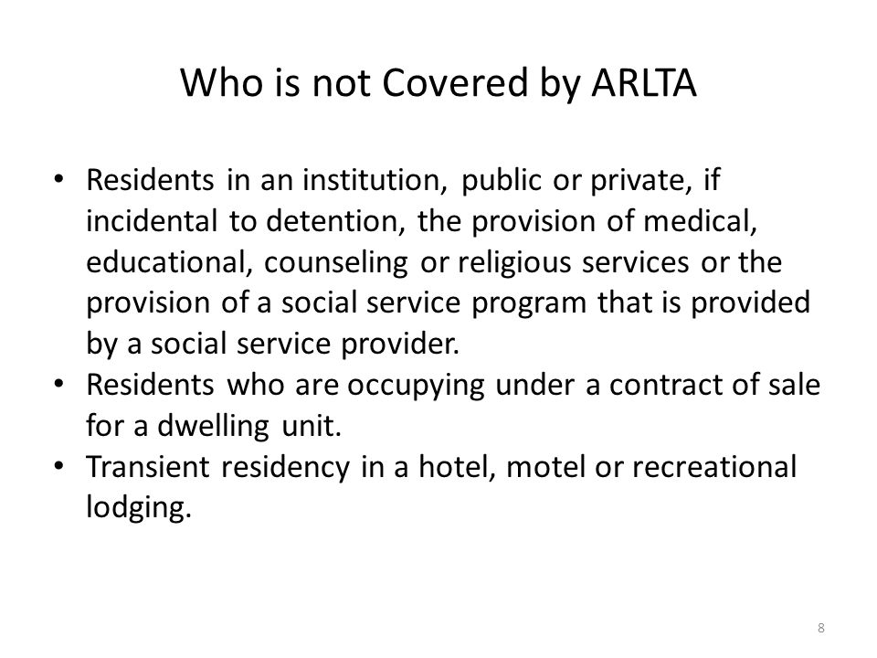 Who is not Covered by ARLTA