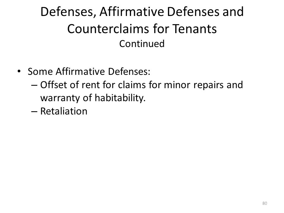 Defenses, Affirmative Defenses and Counterclaims for Tenants Continued
