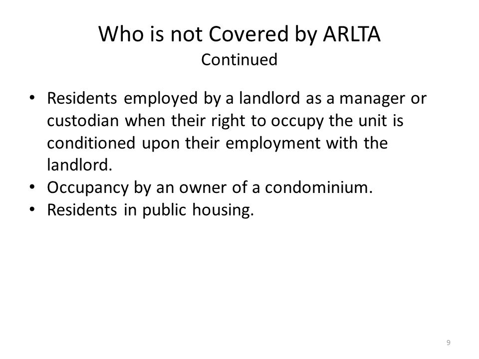Who is not Covered by ARLTA Continued