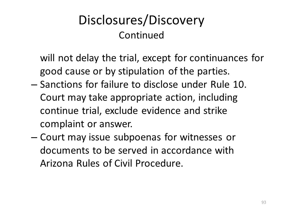 Disclosures/Discovery Continued
