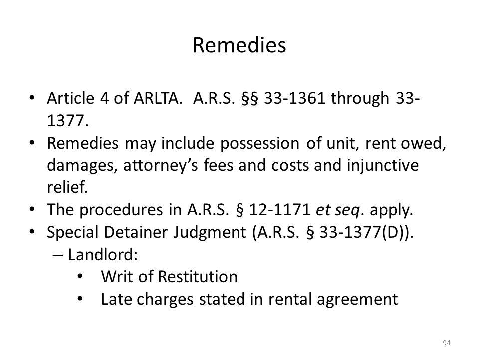 Remedies Article 4 of ARLTA. A.R.S. §§ 33-1361 through 33-1377.