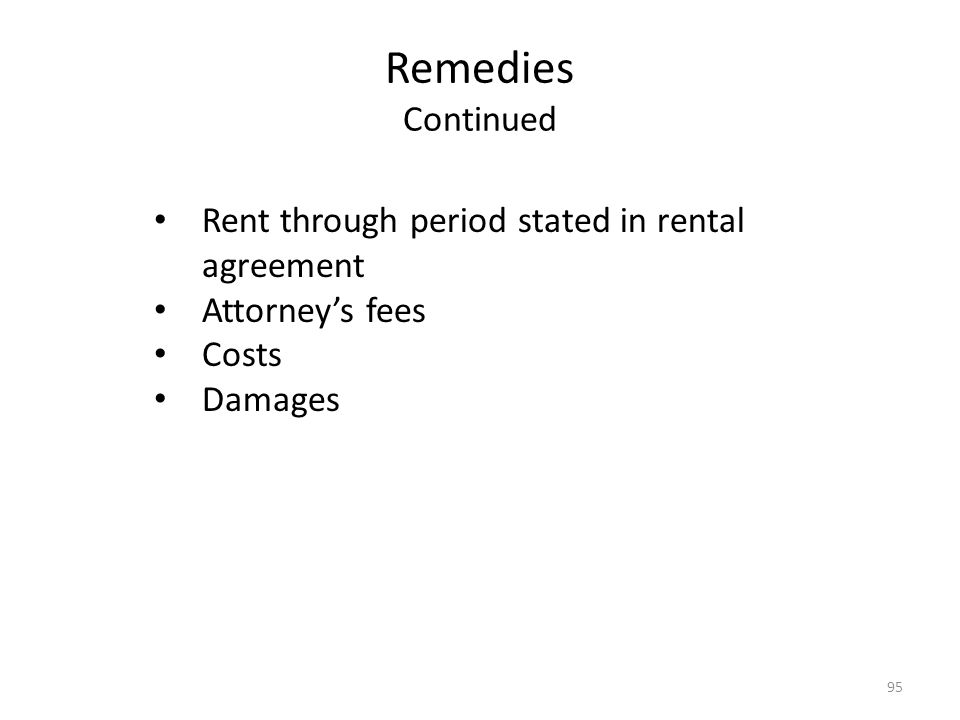 Remedies Continued Rent through period stated in rental agreement