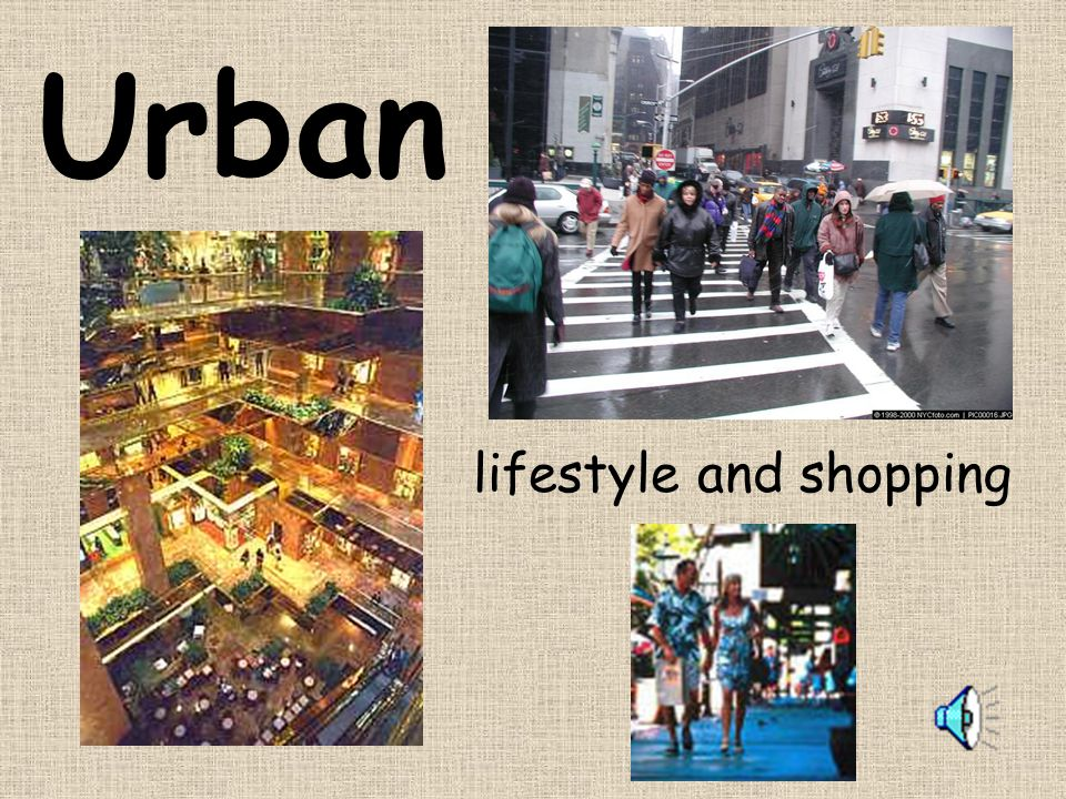 Urban lifestyle and shopping