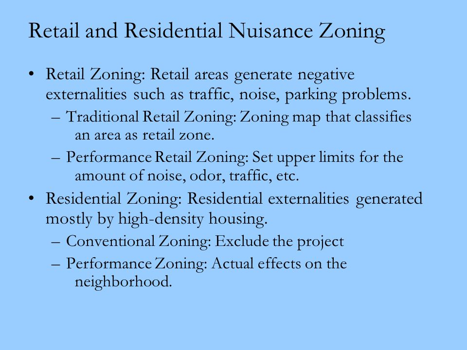 Retail and Residential Nuisance Zoning